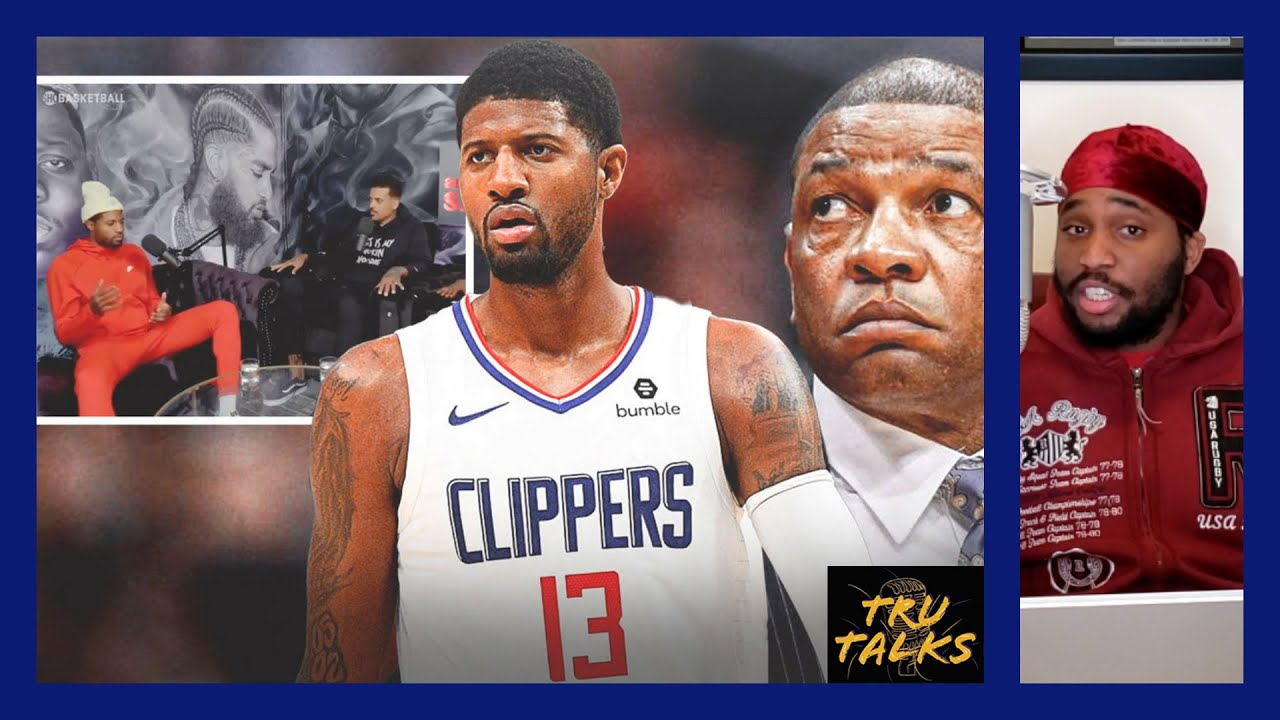 Paul George Talks About The Clippers Issues With Doc Rivers!!!