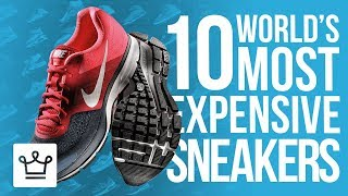 Top 10 Most Expensive Sneakers In The World
