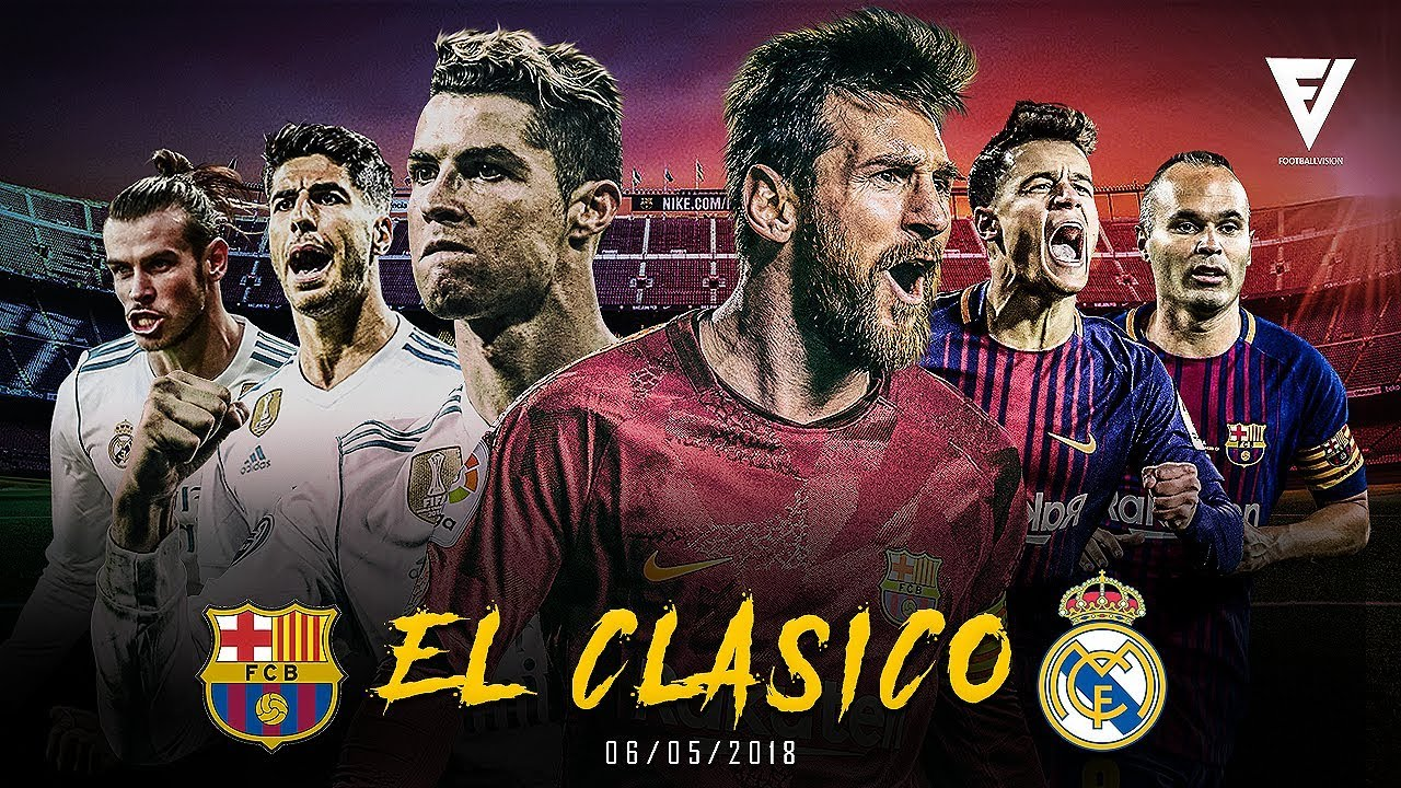 FC Barcelona vs Real Madrid 2-2 - El Clásico - (Promo) The Infinite Rivalry - 06/05/2018 [HD]