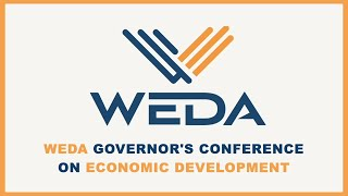 2021 WEDA Governor's Conference on Economic Development - Thursday 2/4/21 Complete Program