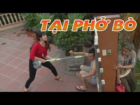 TẠI BÁT PHỞ BÒ - Phim hài 2018 - Phim hài mới nhất - Phim hài hay nhất 2018