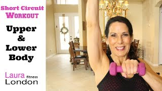 Short Circuit Workout - Upper & Lower Body With Laura London