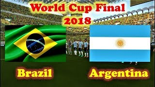 Brazil vs Argentina | World Cup Final | PES 2018 Gameplay HD