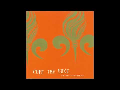 Cuff The Duke - Lonely Path Of Mine (Official Audio)