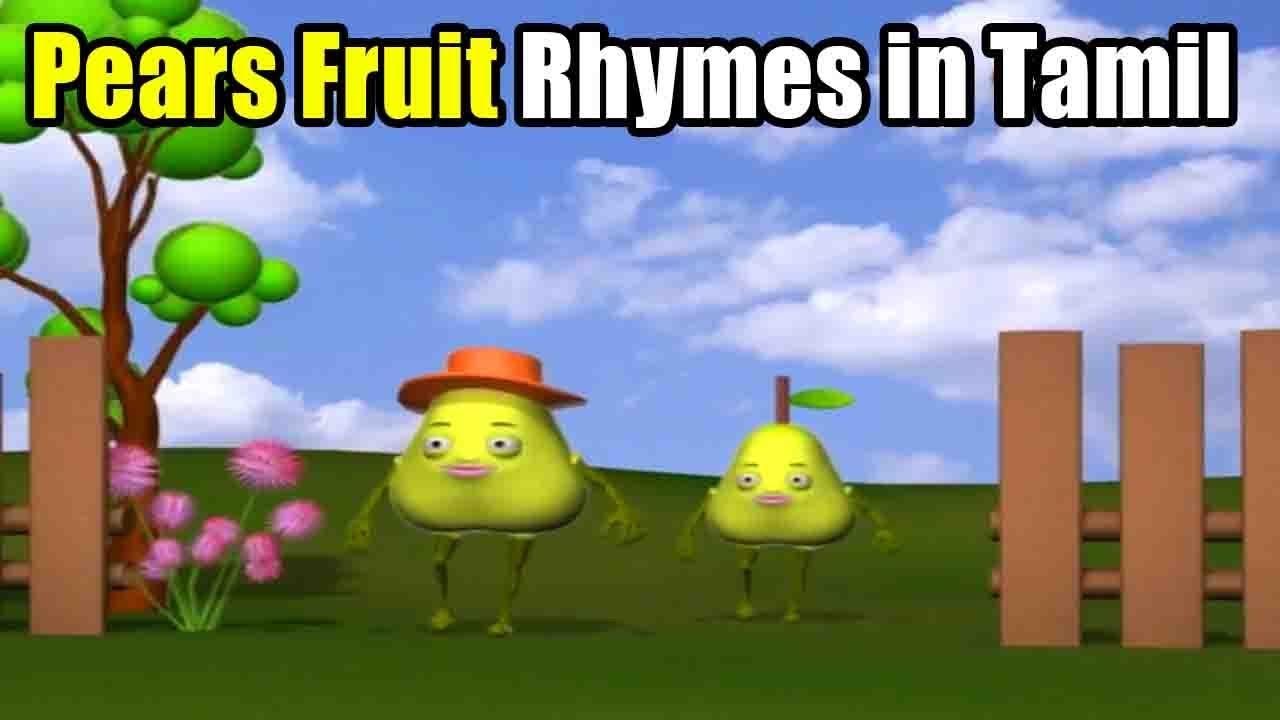 Tamil Nursery Rhymes - Pears Fruits Rhymes - Kids Tamil Rhymes - Fruits Nursery Rhymes