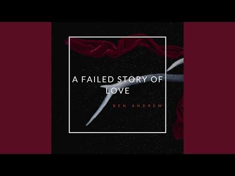 A Failed Story Of Love