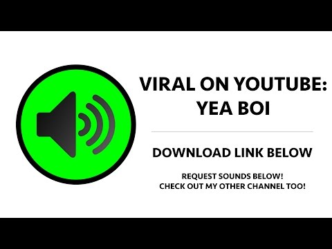 Viral On YouTube - Yeah Boy (Long) Sound Effect