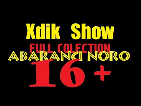 16+Xdik Show FULL COLECTION Abaranci Noro (MAQUR)