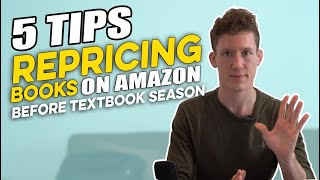5  Tips For Repricing Books On Amazon Before Textbook Season