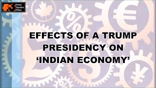 DONALD TRUMP EFFECT ON INDIAN ECONOMY IN NARENDRA MODI SARKAR - PART 3