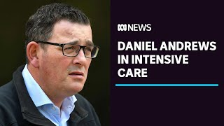 Victorian Premier Daniel Andrews in intensive care with damage to his vertebrae and ribs | ABC News