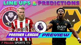 Sheffield United Vs Wolves Line Ups & Predictions  Match Preview