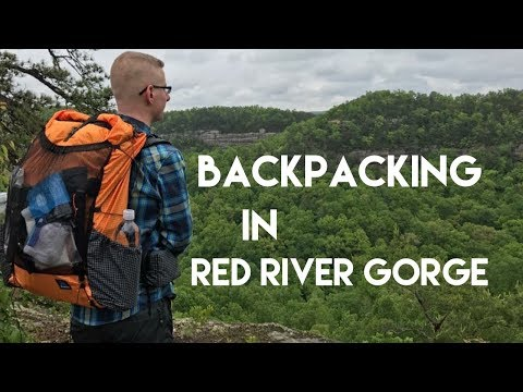 Overnight Backpacking in Red River Gorge- Auxier Ridge, Stargap Ridge and Courthouse Rock
