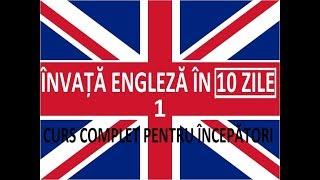 Invata engleza in 10 ZILE | Curs complet pentru incepatori | LECTIA 1