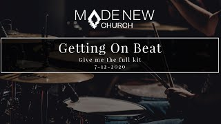 Give Me The Full Kit | Getting On Beat | Made New Church