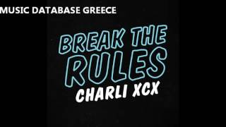 Charli XCX: Break the Rules (Japanese Version) [iTunes Bonus Track]