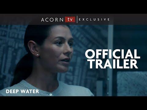 Acorn TV Exclusive  Deep Water