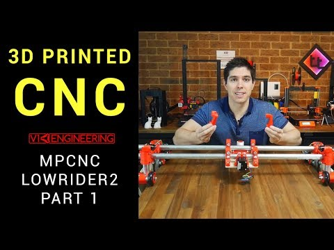 3D Print your own CNC - MPCNC Lowrider2 part 1 thumbnail
