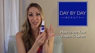 How to Use Vitamin C Serum by Day by Day Beauty Thumbnail