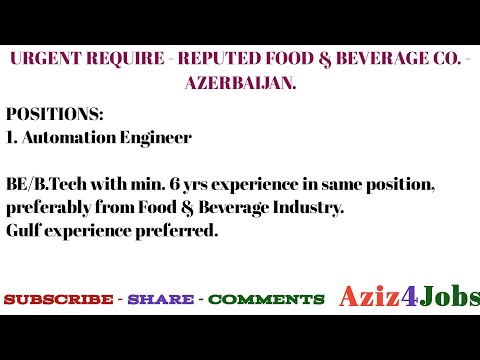 04. URGENT REQUIRE - REPUTED FOOD & BEVERAGE CO. - AZERBAIJAN.