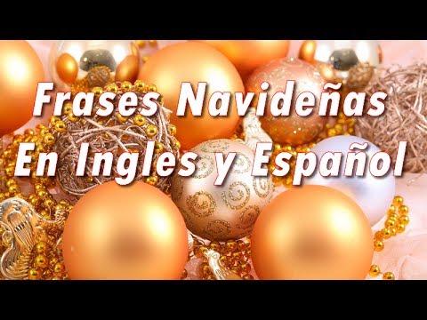 Frases Navideñas En Ingles Y Español