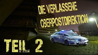 Verlassene Oberpostdirektion Teil 2 [GER] Hamburg Polizei sucht uns..