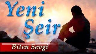 Kenan Akberov - Biten Sevgi (Şeir) Yeni