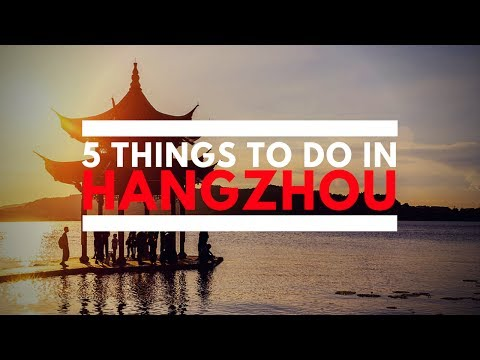 5 Things To Do In Hangzhou