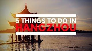5 Things To Do In Hangzhou