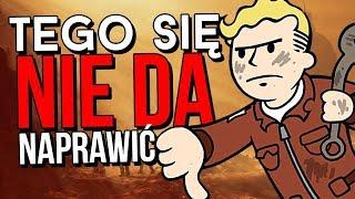 Dlaczego Fallouta 76 nie da się naprawić