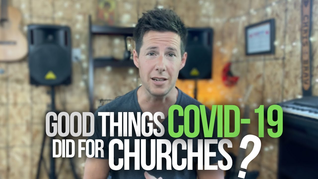 Good Things COVID Did For Churches?