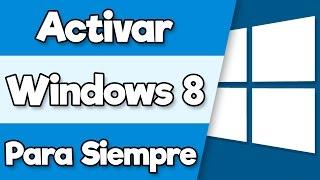 Cómo Activar Windows 8 y 8.1 Para siempre | Sin errores y fácil | Activated 2016 [HD]