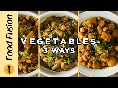 vegetable-recipes-3-great-ways-by-food-fusion
