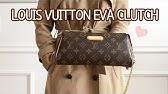 0aacfc924 Handbag Reveal: Louis Vuitton Eva Clutch Monogram + How To Buy Pre ...