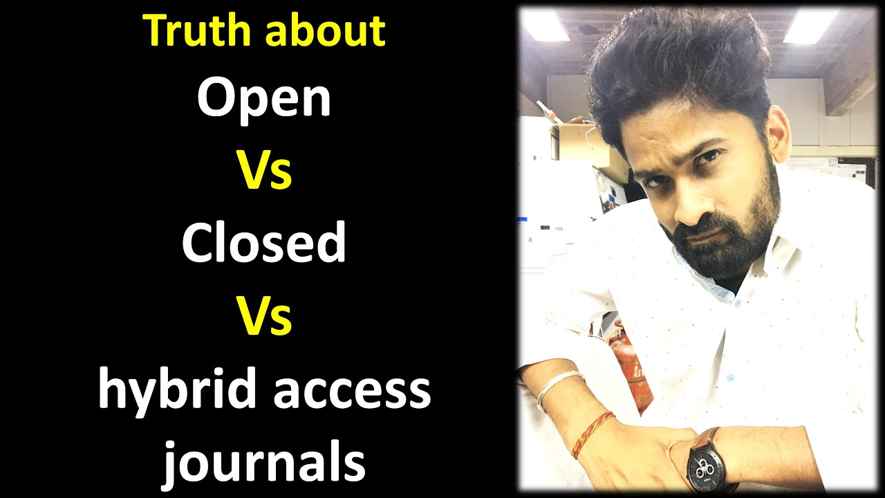 Open/Closed/Hybrid access Journals must revise their Business Model | Hindi | Priyank Singhvi