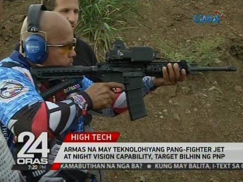 Armas na may teknolohiyang pag-fighter jet at night vision capability, target bilhin ng PNP