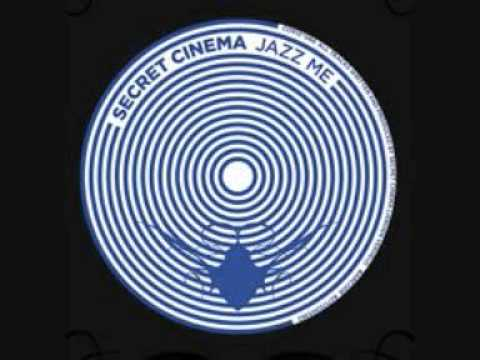 Secret Cinema - Jazz Me (Cocoon Recordings) 2009