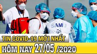 Số ca Covid-19 tăng đột biến tại Chile | Tin tức dịch Covid 19 mới nhất 27/5/2020 | FBNC