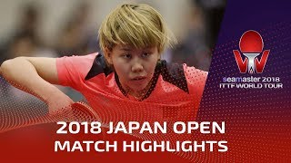 Chen Xingtong vs Ito Mima | 2018 Japan Open Highlights (1/2)