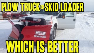 Snowplow Truck Vs Skid Steer