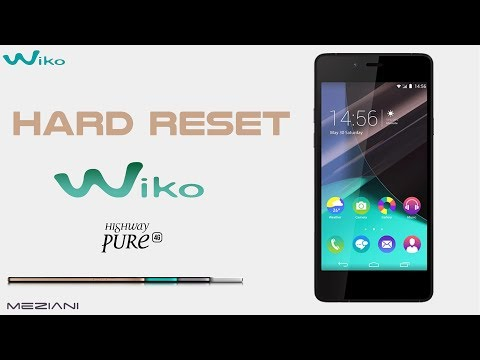 Hard Reset Wiko HIGHWAY PURE
