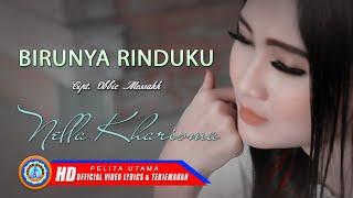 Nella Kharisma - Birunya Rinduku   Lagu Hits dan Terpopuler ( Lyrics )