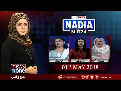 Live With Nadia Mirza | 01-May-2018 | News One