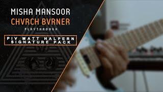 GGD P رابعا: ميشا منصور 'CHVRCH BVRNER' Playthrough