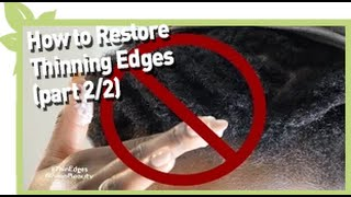 How to restore thinning edges (Part 2/2) Thumbnail