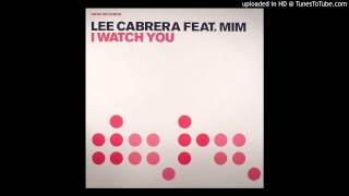 Lee Cabrera feat.Mim - I Watch You (Vocal Club Mix)