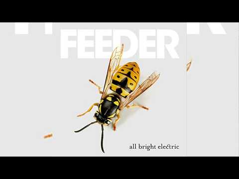Feeder - All Bright Electric [Full Album] UK Version with Deluxe Edition Songs