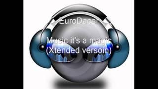 EuroDacer - Music it's a magic (HQ)