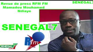 Revue de presse Rfm Wolof du 21 Août 2019 avec Mamadou Mouhamed Ndiaye