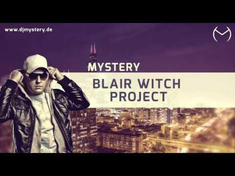 Dj Mystery - Blair Witch Project